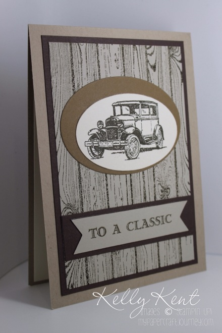 To A Classic masculine card - Hardwood Background Stamp & Guy Greetings stamp set. Kelly Kent - mypapercraftjourney.com