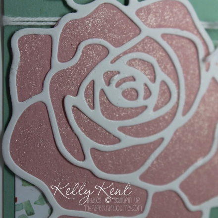 Wink of Stella - clear - with Rose Garden Thinlits.  Kelly Kent - mypapercraftjourney.com.