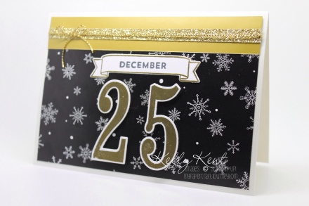 Gold Glittery December 25 Christmas Card - Large Letters & Number of Years bundle, Perpetual Calendar stamp set and Winter Wonderland DSP.  Kelly Kent - mypapercraftjourney.com.