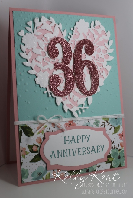 Birthday Bouquet DSP Anniversary Card featuring Large Numbers, Bloomin' Heart Thinlit & Blushing Bride Glimmer - Occasions 2016. Kelly Kent - mypapercraftjourney.com.