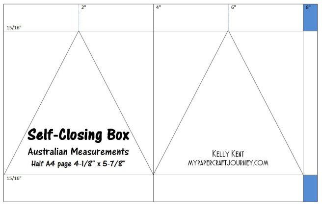 Self-Closing Box Australian Measurements. Kelly Kent - mypapercraftjourney.com.