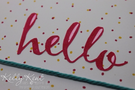 Sale-A-Bration Hello Stamp Set - available until 16th Feb 2015. Kelly Kent - mypapercraftjourney.com.