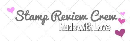 Stamp Review Crew - Made with Love