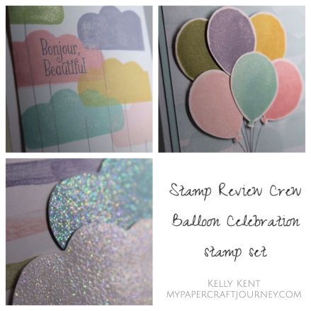 Stamp Review Crew: Balloon Celebration stamp set. Kelly Kent - mypapercraftjourney.com.