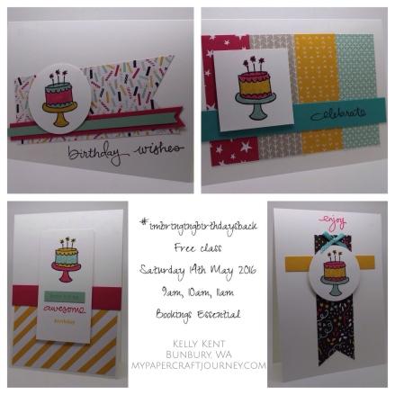 #imbringingbirthdaysback - Free Class - 14th May 2016, Bunbury WA. Kelly Kent - mypapercraftjourney.com.