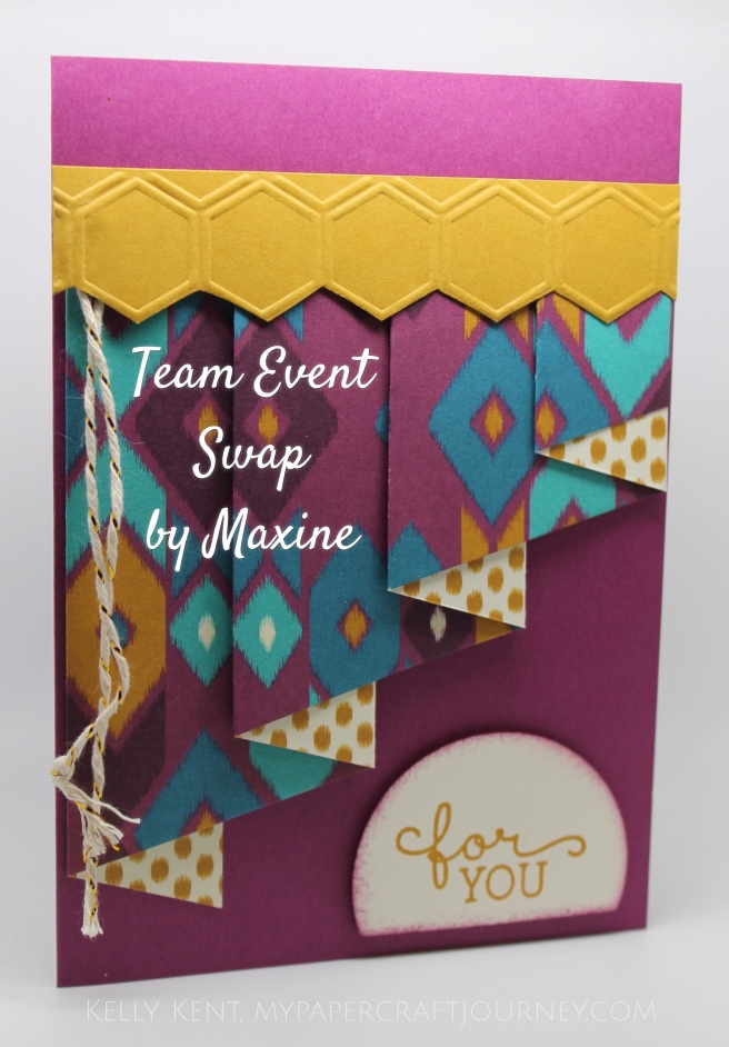 Team Event April 2016- Swap by Maxine.  Kelly Kent - mypapercraftjourney.com.