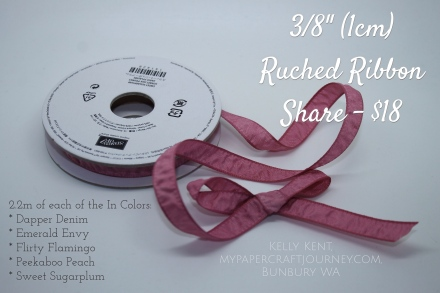 2016 Ruched Ribbon Share - Kelly Kent, mypapercraftjourney.com.