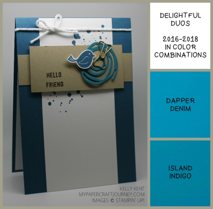 ESAD 2016-17 Annual Catalogue Blog Hop - Delightful Duos Dapper Denim & Island Indigo. Swirly Bird/Scribbles & Thoughtful Banners. Kelly Kent - mypapercraftjourney.com