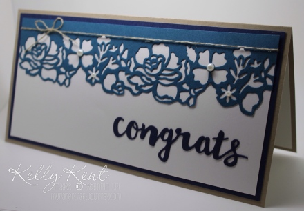 Congrats card - Night of Navy, Dapper Denim & Crumb Cake. Detailed Floral Thinlits & Sunshine Wishes Thinlits. Kelly Kent - mypapercraftjourney.com.