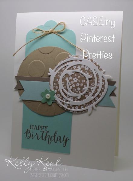 CASEing Pinterest Pretties on my weekend Craft Retreat. Original by Inge Groot. Kelly Kent - mypapercraftjourney.com.