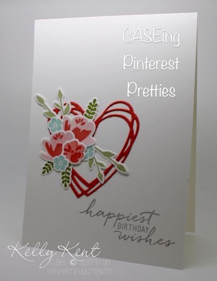 CASEing Pinterest Pretties on my weekend Craft Retreat. Original by Ilina Crouse. Kelly Kent - mypapercraftjourney.com.