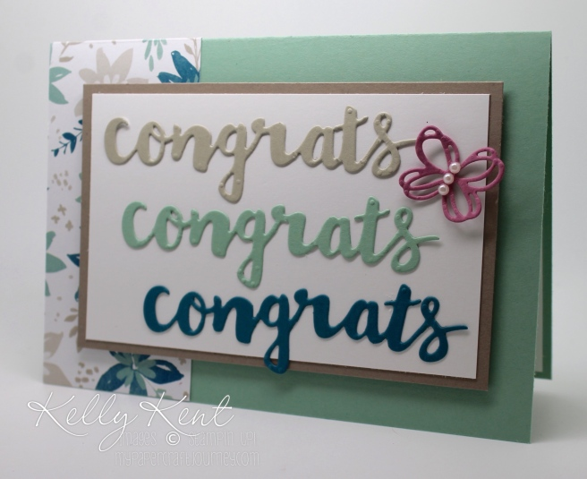 Congrats card - Sunshine Wishes thinlits and Blooms & Bliss DSP. Kelly Kent - mypapercraftjourney.com.