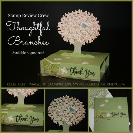 Stamp Review Crew - Thoughtful Branches stamp set. Free Standing Pop Up Card. Kelly Kent - mypapercraftjourney.com.