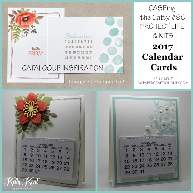 CASEing the Catty #90 - Project Life & Kits. 2017 Calendar Cards inspired by PL cards. Kelly Kent - mypapercraftjourney.com.