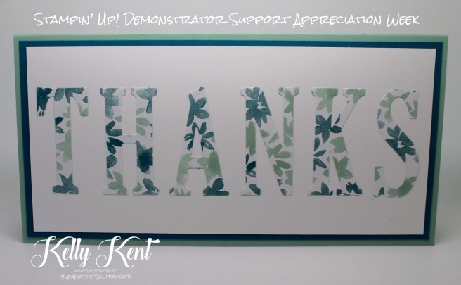 Large & simple thank you card using Large Letters framelits and Blooms & Bliss DSP. Kelly Kent - mypapercraftjourney.com.
