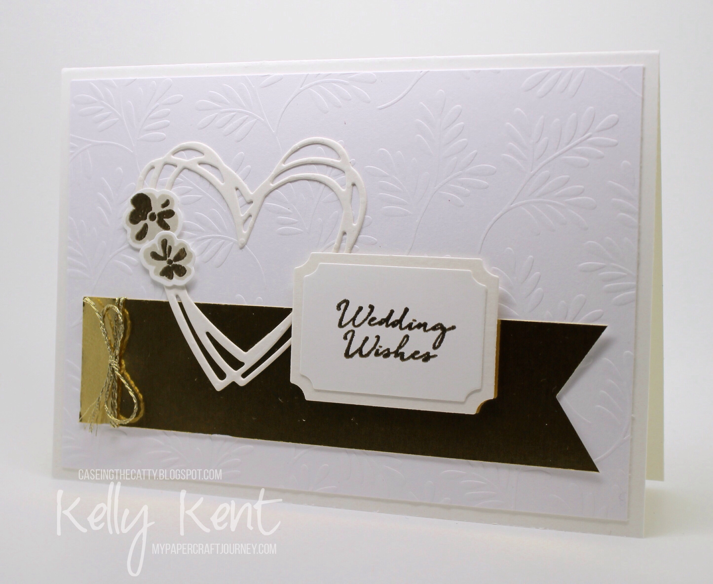 CASEing the Catty #92 - Everyday Occasions. Wedding Wishes Trio - Gold. Kelly Kent - mypapercraftjourney.com.