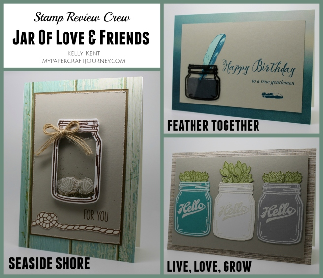 Stamp Review Crew - Jar of Love & Friends. Kelly Kent - mypapercraftjourney.com.