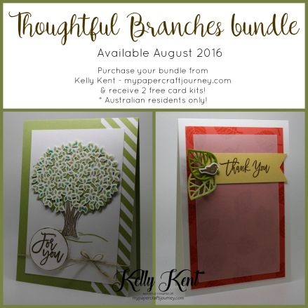 Thoughtful Banners stamp set - available August 2016.  Purchase the bundle  via my online store (Australia only) to receive 2 free card kits.  Kelly Kent - mypapercraftjourney.com.