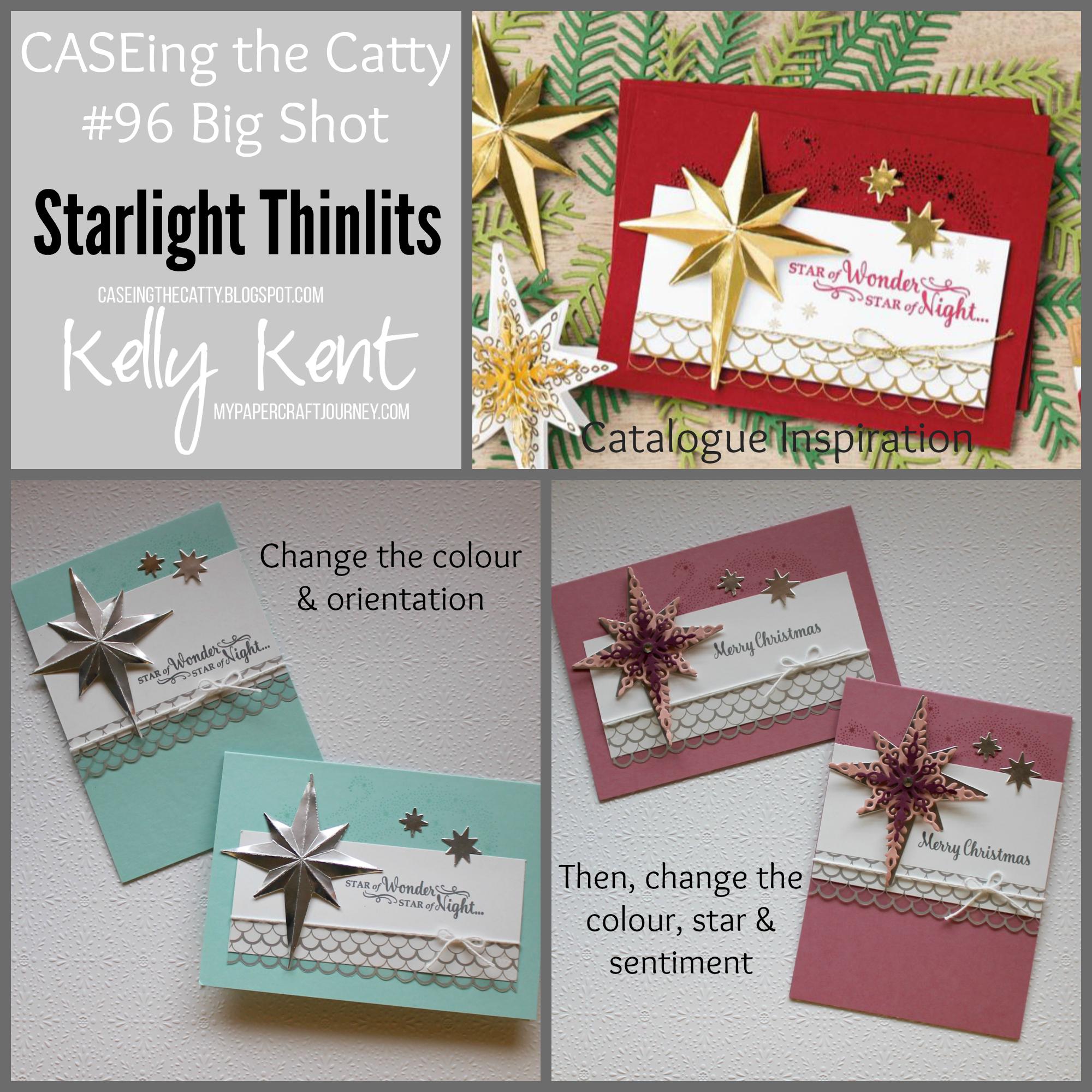 CASEing the Catty #96 - Big Shot. Starlight Thinlits & Star of Light stamp set. Kelly Kent - mypapercraftjourney.com.