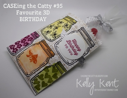 CASEing the Catty #95 - Favourite Holiday 3D item. Jar of Love - birthday version. Kelly Kent - mypapercraftjourney.com.