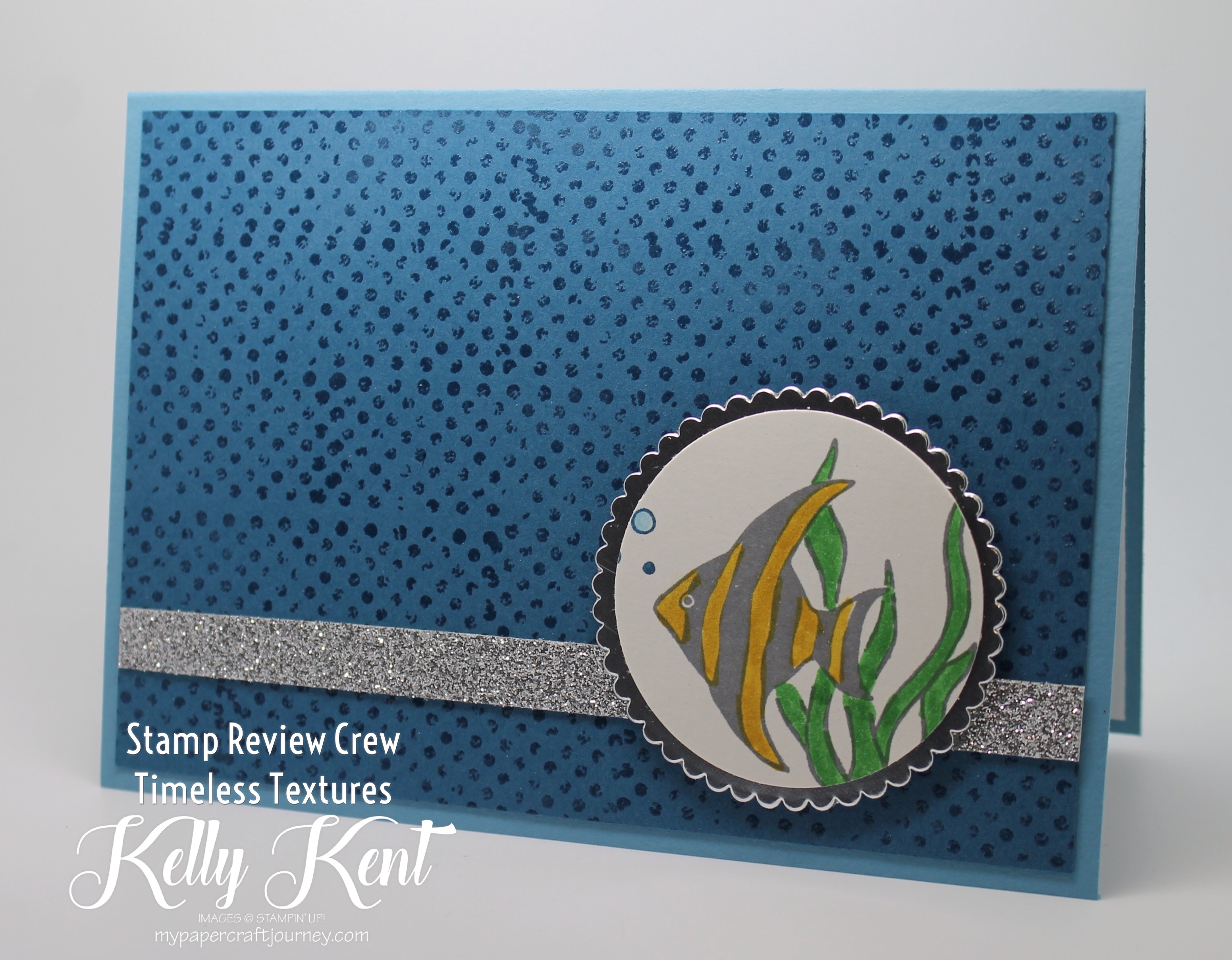 Stamp Review Crew - Timeless Textures. Kelly Kent - mypapercraftjourney.com.