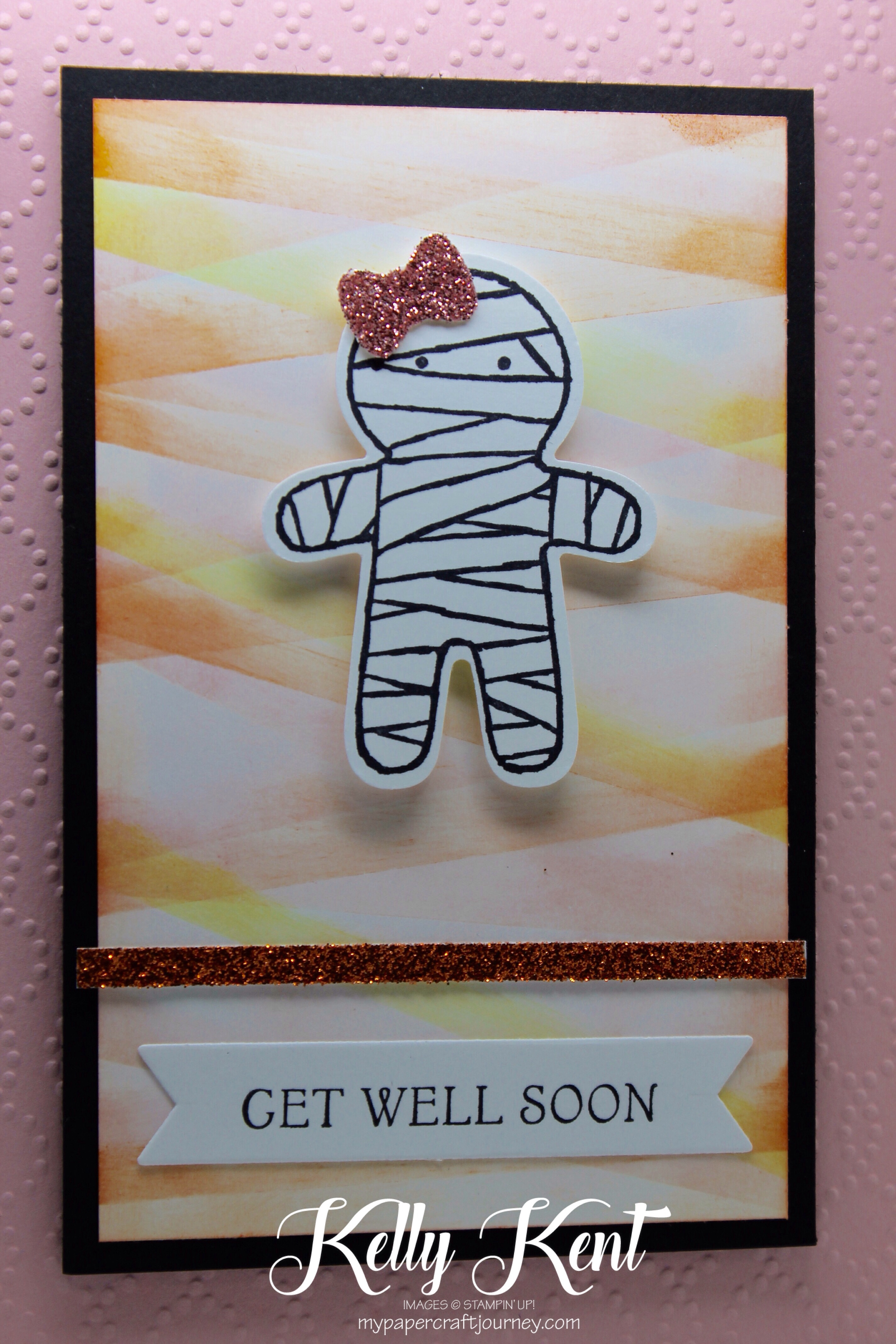 Just Add Ink #332 Colour Challenge. Get Well Soon Wrapped Up Mummy. Kelly Kent - mypapercraftjourney.com.