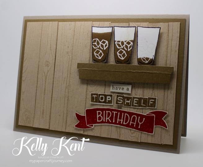 Top Shelf Birthday - Mixed Drinks stamp set. Kelly Kent - mypapercraftjourney.com.