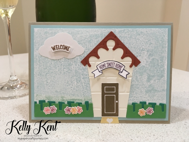 Sweet Home Welcome / New House Home. Kelly Kent - mypapercraftjourney.com.