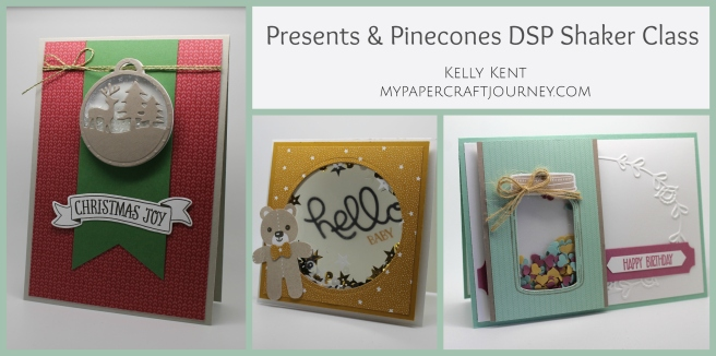Presents & Pinecones Shaker Card Class. Kelly Kent - mypapercraftjourney.com.