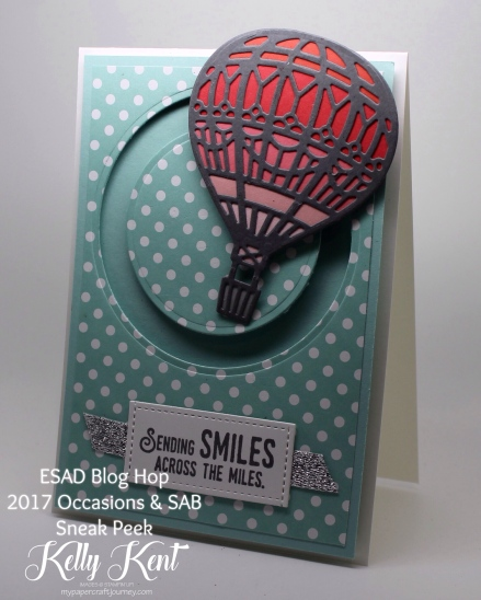 ESAD Blog Hop - 2017 Occasions & SAB Sneak Peek: Lift Me Up bundle. Kelly Kent - mypapercraftjourney.com