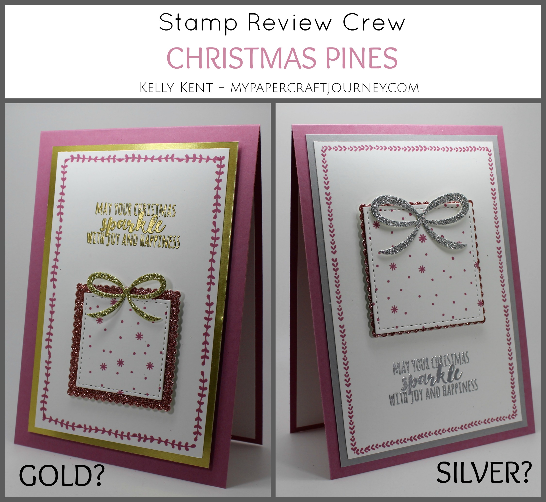 Stamp Review Crew - Christmas Pines. Kelly Kent - mypapercraftjourney.com.