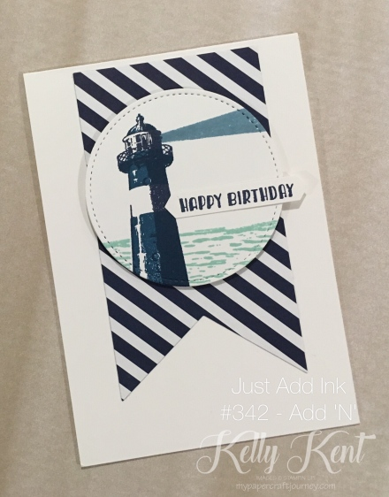 "Just Add Ink #342 - Add ""N"". High Tide BIrthday Card. Kelly Kent - mypapercraftjourney.com."
