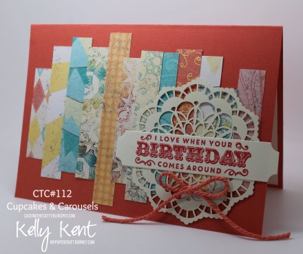 CASEing the Catty #112 - Cupcakes & Carousels. DSP Birthday Card. Kelly Kent - mypapercraftjourney.com.
