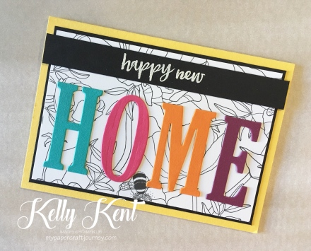 Inside the Lines DSP - Happy New Home card.  Kelly Kent - mypapercraftjourney.com.