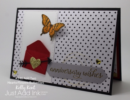 Just Add Ink #346. Add Two: Hearts & Butterflies. Kelly Kent - mypapercraftjourney.com.
