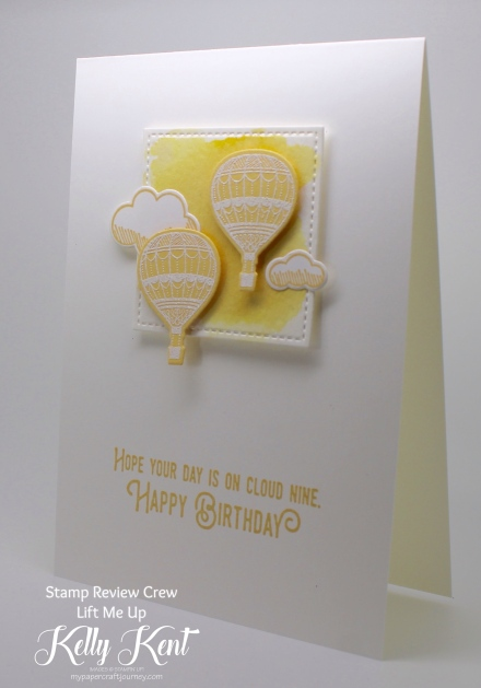 Stamp Review Crew - Lift Me Up. Kelly Kent - mypapercraftjourney.com.
