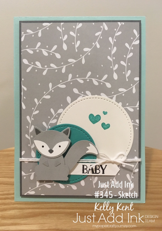 Just Add Ink #345 - Photo Inspiration. Foxy Baby Card. Kelly Kent - mypapercraftjourney.com.
