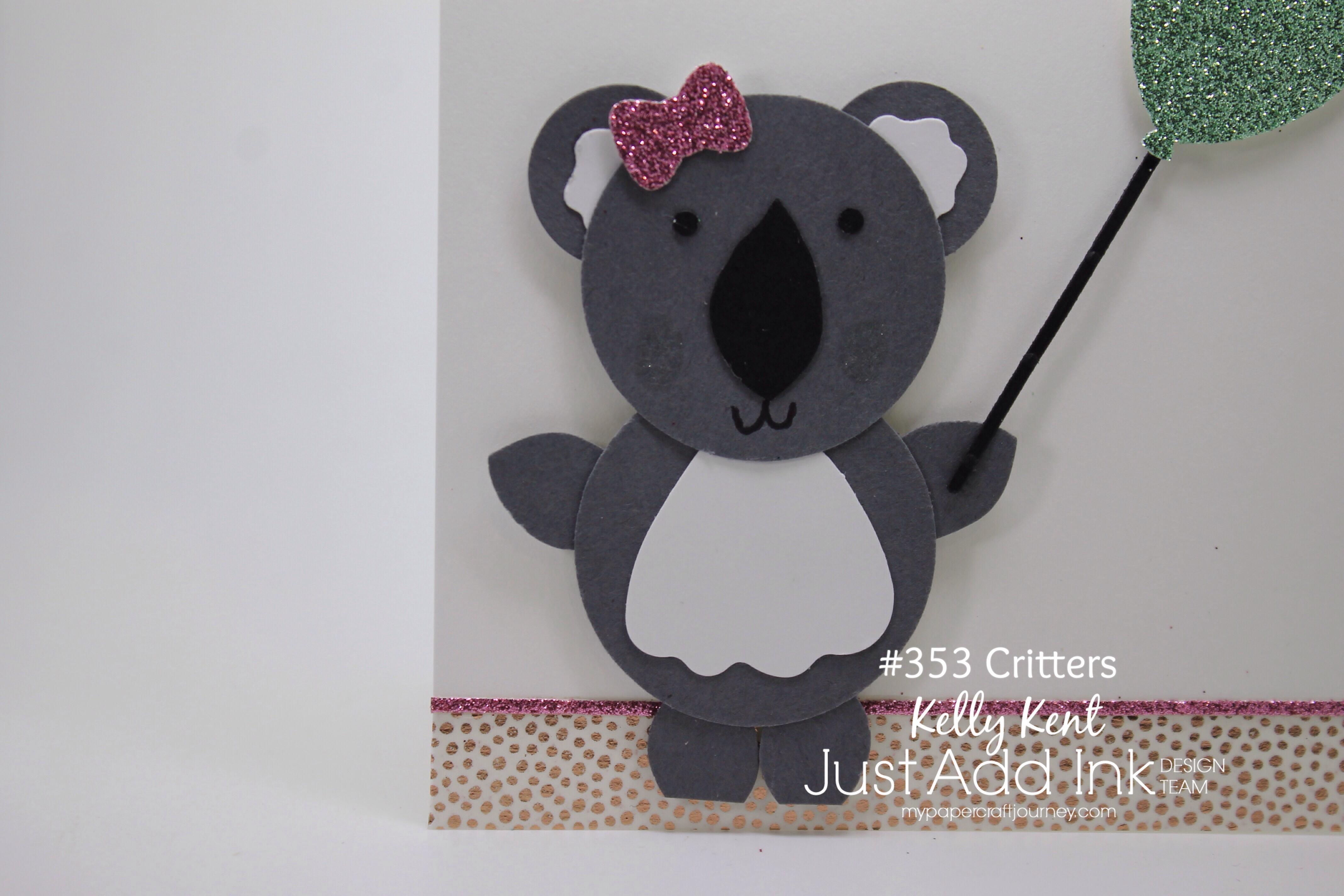 Just Add Ink #353 - Critters: Koala punch art. Kelly Kent - mypapercraftjourney.com.
