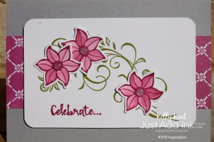 Just Add Ink #359 Inspiration | kelly kent