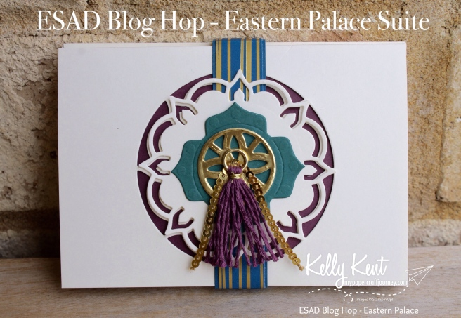 ESAD Blog Hop - Eastern Palace | kelly kent