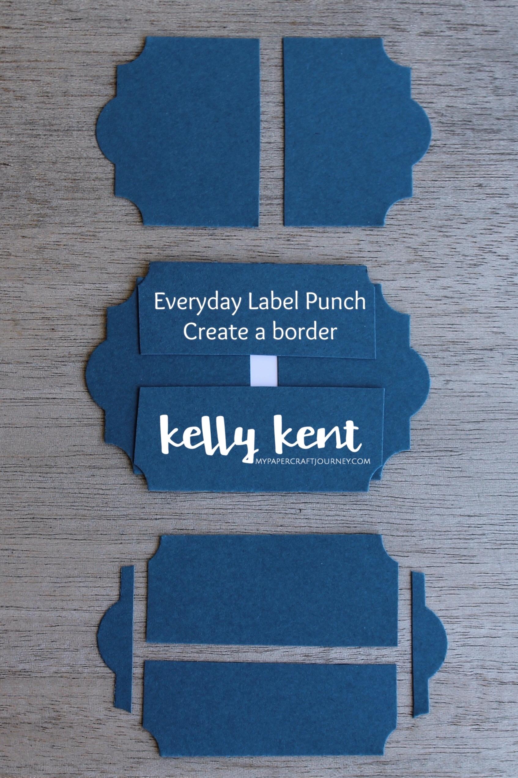 Everyday Label Punch - Adding a Border   kelly kent