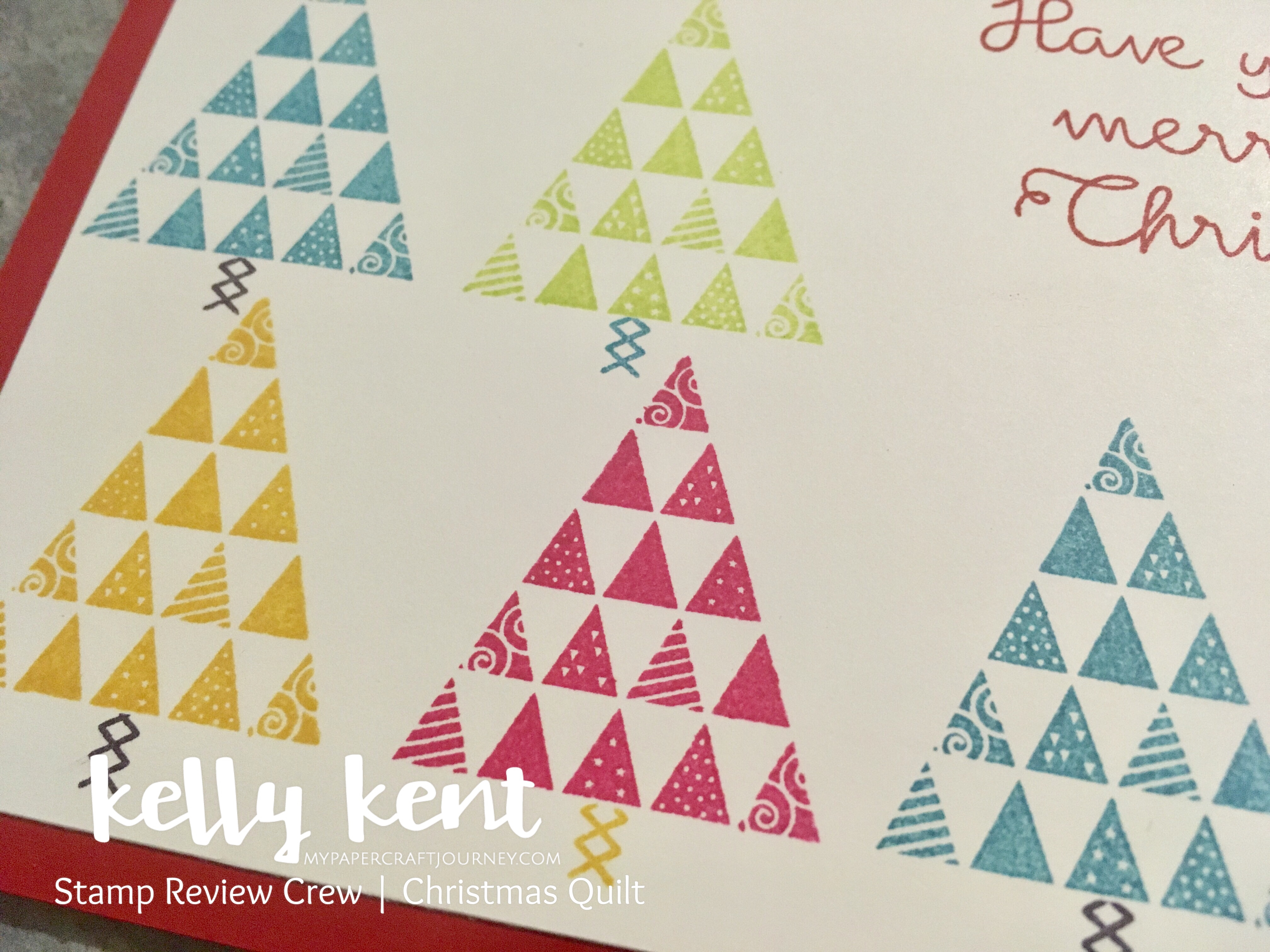 Stamp Review Crew Christmas Quilt | kelly kent