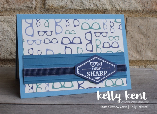 Stamp Review Crew - Truly Tailored | kelly kent