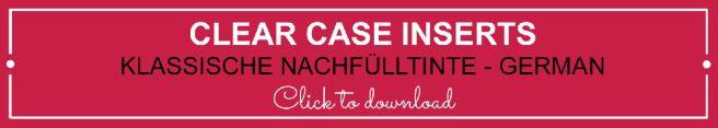 Clear Case Insert - Ink Refill German | kelly kent