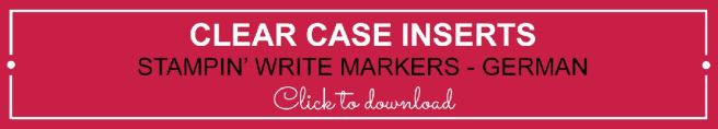 Clear Case Insert - Stampin' Write Markers German | kelly kent