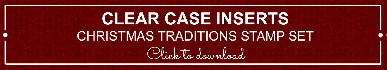 Christmas Traditions Clear Case Insert | kelly kent