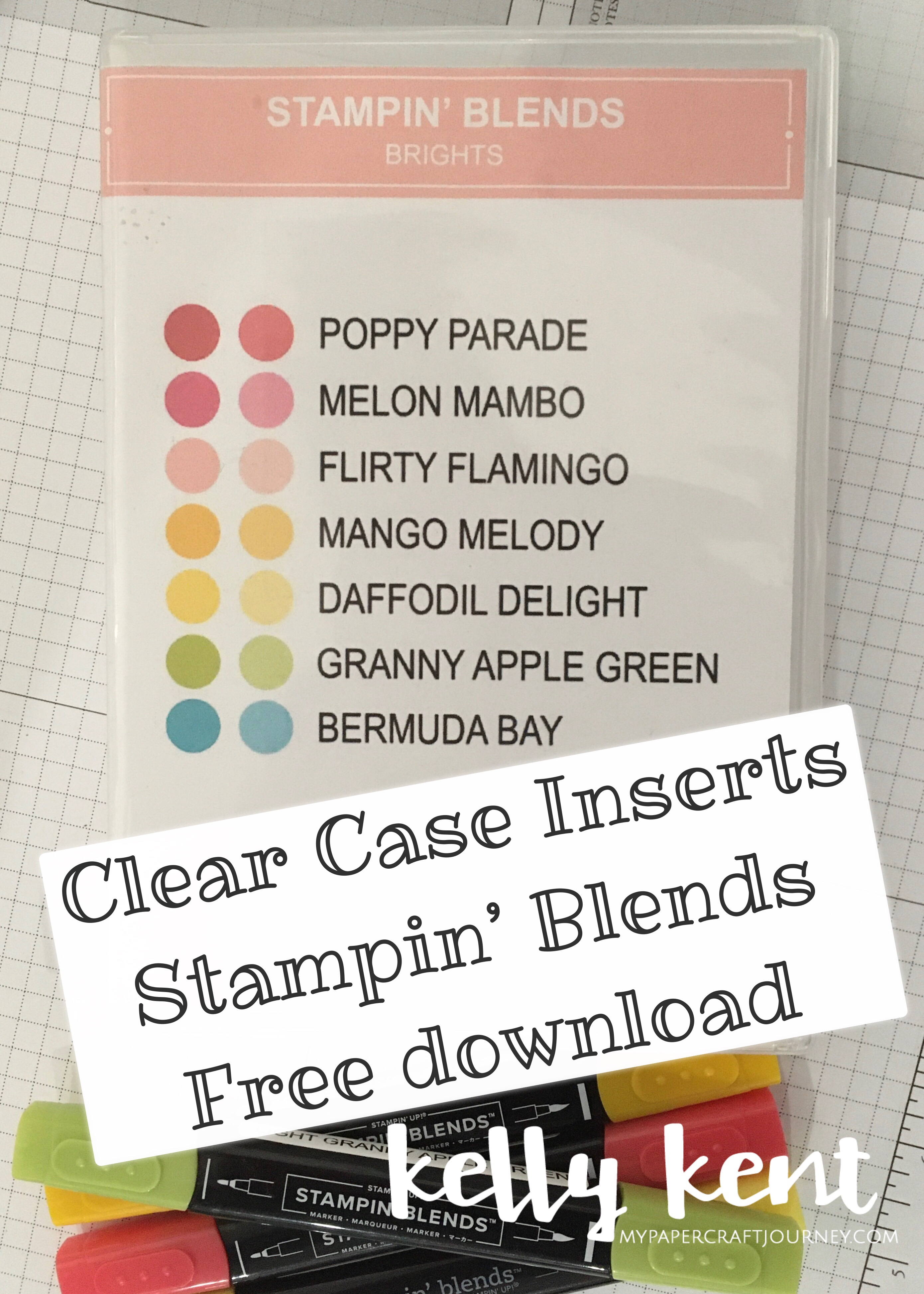 Clear Case Inserts - Stampin' Blends | kelly kent