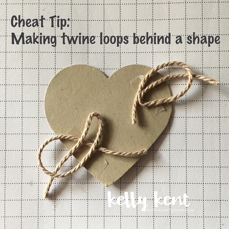 Cheat tip - twine loop | kelly kent