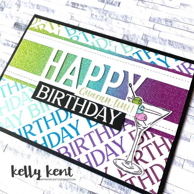 Happy Quarantini Birthday | kelly kent