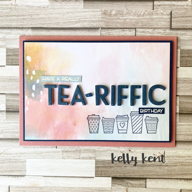 Tea-Riffic | kelly kent